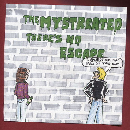 """The Mystreated (S/T)  7"""" Record with Original Art PS"""