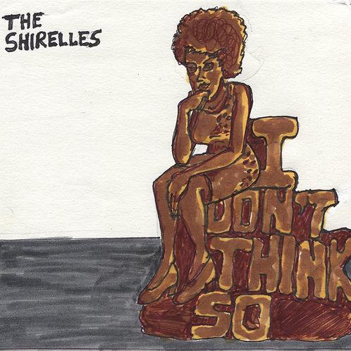 "Shirelles: I Don't Think So 7"" Record with Original Art"