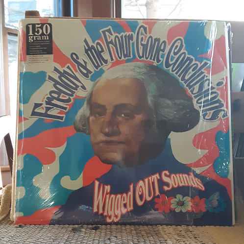Freddy &The Four Gone Conclusions: Wigged Out Sounds