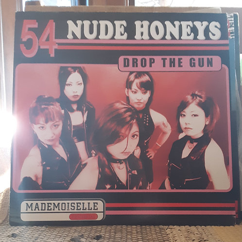 54 Nude Honeys: Drop The Gun