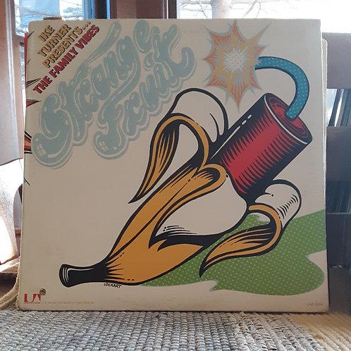 Ike Turner Presents: The Family Vibes: Strange Fruit LP