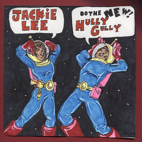 """Jackie Lee: The New Hully Gully 7"""" Record with Original Art PS"""