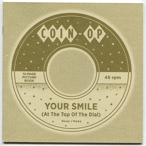 Coin-Op Studios: Your Smile At the Top Of The Dial
