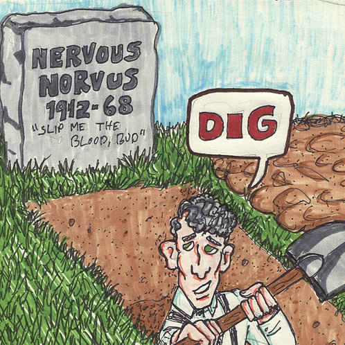 "Nervous Norvus Dig 7"" Record with Original Art"