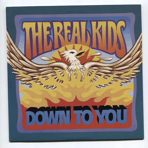 Real Kids: Down To You 7""