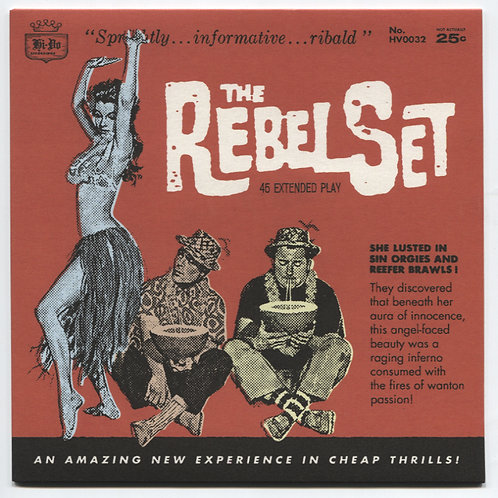 """The Rebel Set: 45 Extended Play 7"""" EP"""