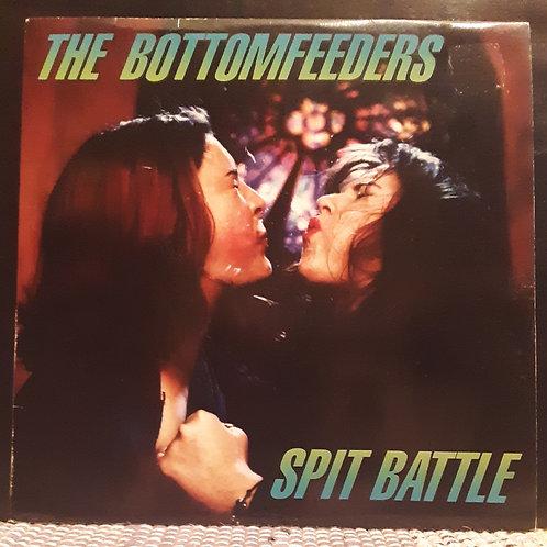 """Bottom Feeders: Spit Battle 10"""""""