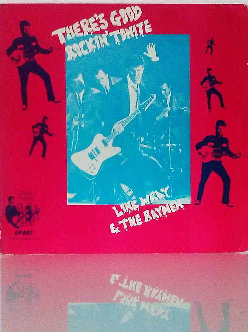 Link Wray & The Raymen: There's Good Rockin' Tonight