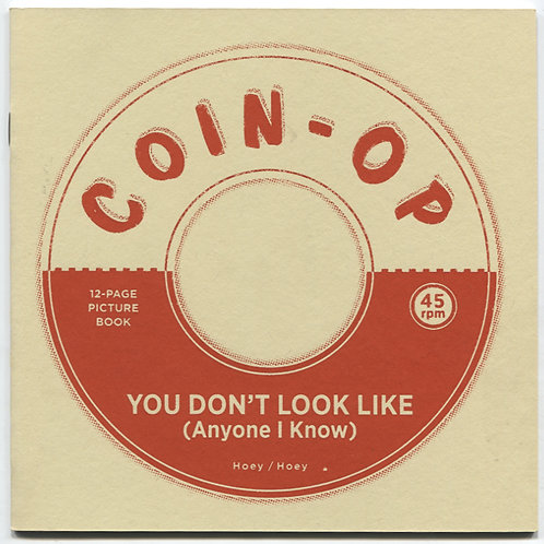 Coin-Op Studios: You Don't Look (Like Anyone I Know)