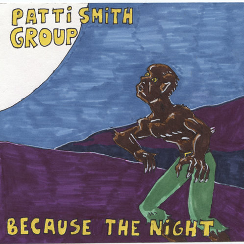 Patti Smith: Because The Night Record with Print