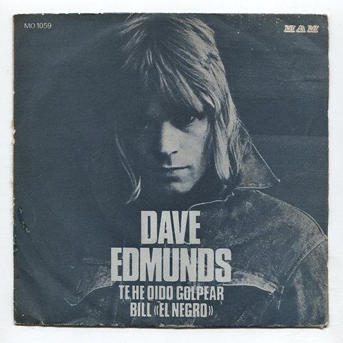 "Dave Edmunds Te He Didio Golpear 7"""