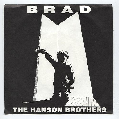 "Hanson Brothers: Brad 7"""