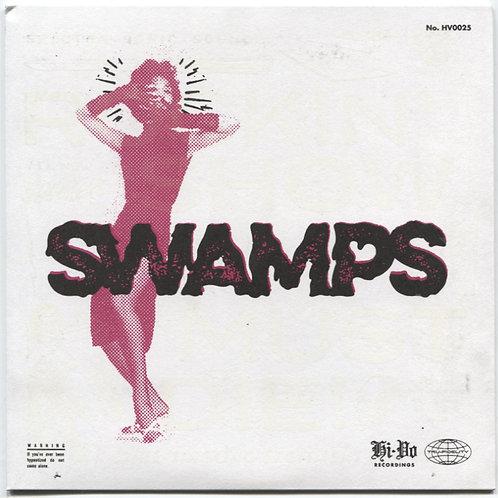 """Swamps: Rockin' Show Must Die 7"""""""
