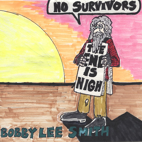 Bobby Lee Smith: No Survivors Record with Original Art