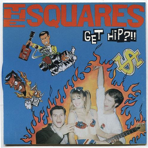 """Squares: Get Hip?!! 7"""""""