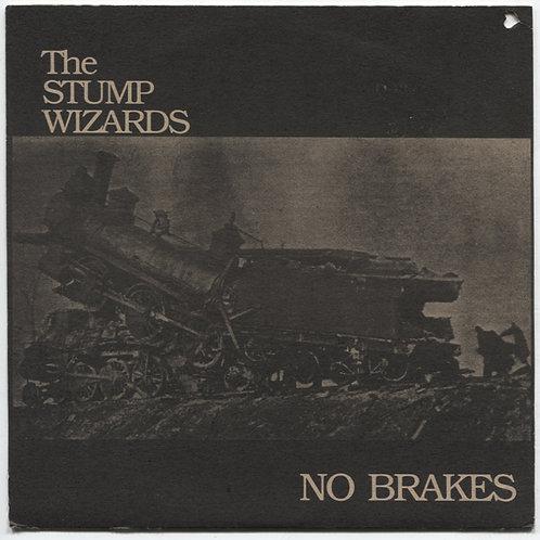 "Stump Wizards: No Brakes 7"""