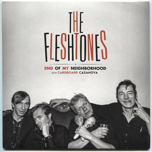 """Fleshtones: End Of My Neighborhood 7"""""""