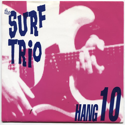 """Surf Trio: Hang 10 7"""""""