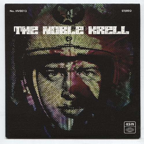 """Noble Krell: Never Ever 7"""""""