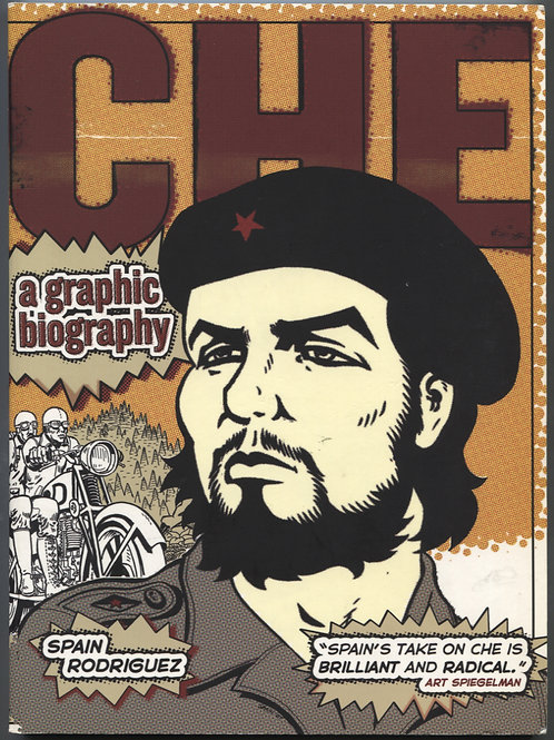 Spain Rodriguez's Che: A Graphic Biography