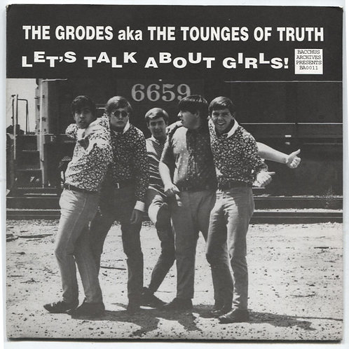 Grodes aka Tongues of Truth: Let's Talk About Girls 7""