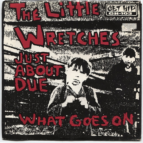 Little Wretches: Just About Due Promo 7""