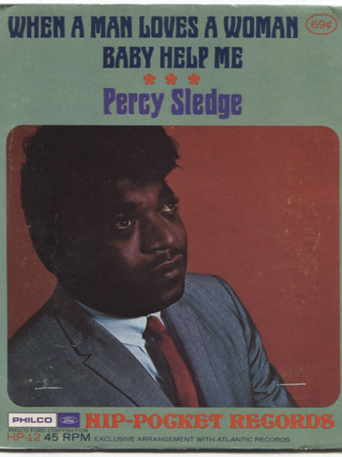 Percy Sledge: When A Man Loves A Woman Hip-Pocket Record