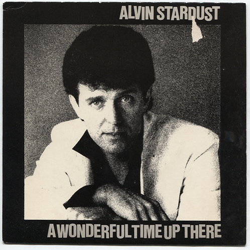 Alvin Stardust: A Wonderful Time Up There 7""