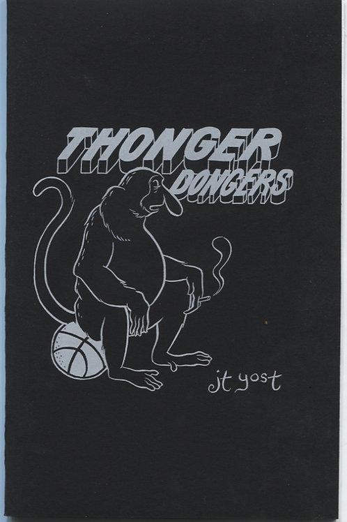 JT Yost's Thonger Dongers