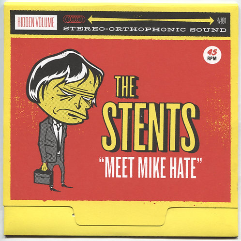 Stents: Meet Mike Hate 7""