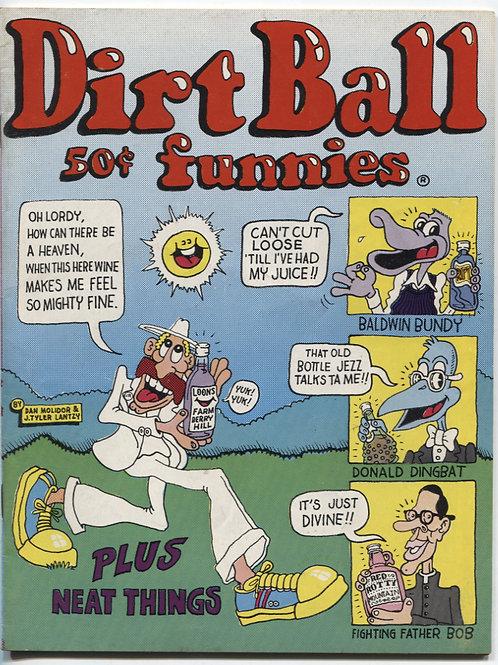 Dirt Ball Funnies