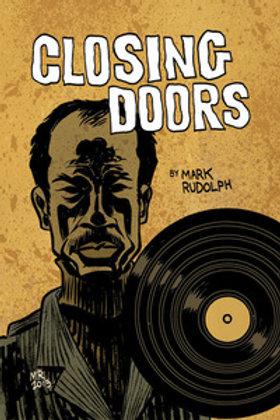 Mark Rudolph's Closing Doors