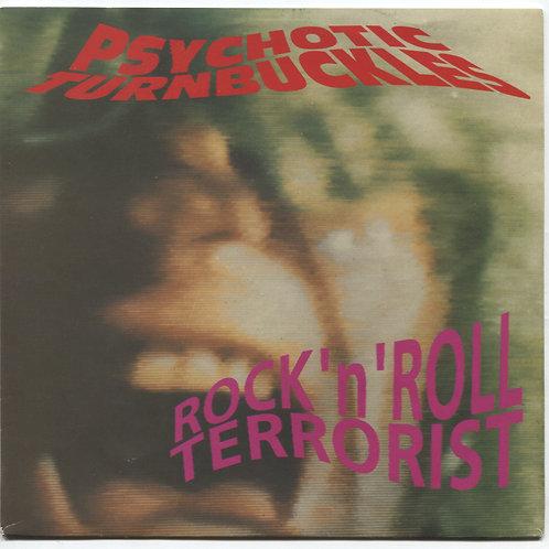 "Psychotic Turnbuckles: Rock N Roll Terrorist 7"""