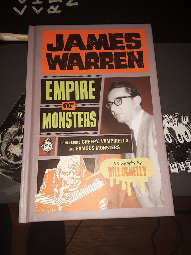 Thoughts on James Warren: Empire of Monsters by Bill Schelly