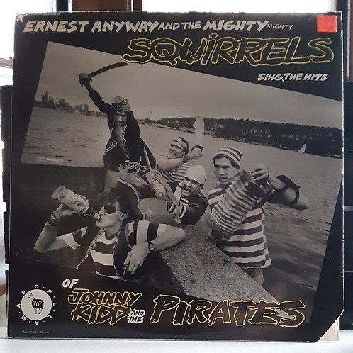 Ernest Anyway & the Mighty Mighty Squirrels LP