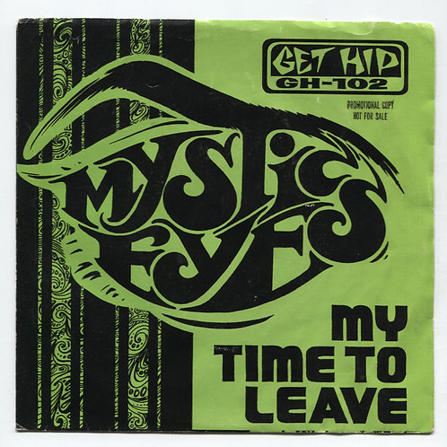 Mystic Eyes: My Time To Leave