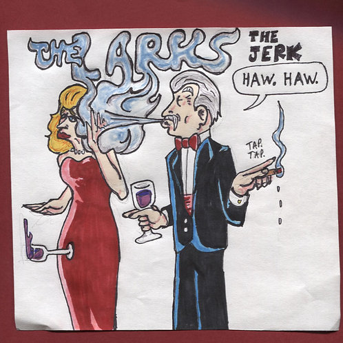 """The Larks: The Jerk 7"""" Record with Original Art PS"""