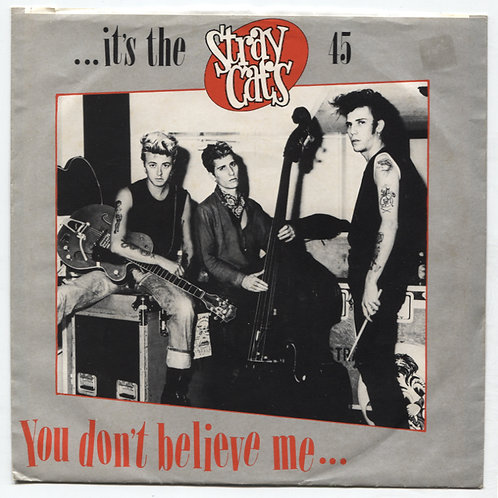 Stray Cats: You Don't Believe Me 7""
