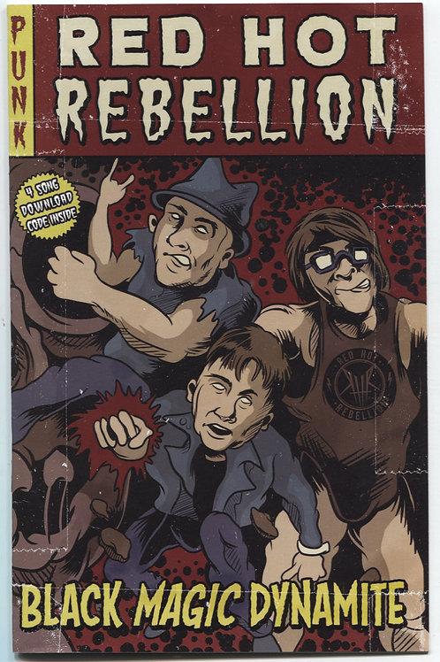 Red Hot Rebellion: Black Magic Dynamite