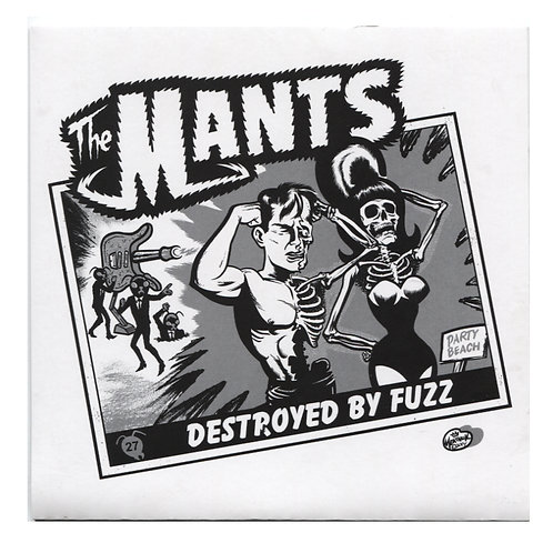 The Mants: Destroyed By Fuzz 7""