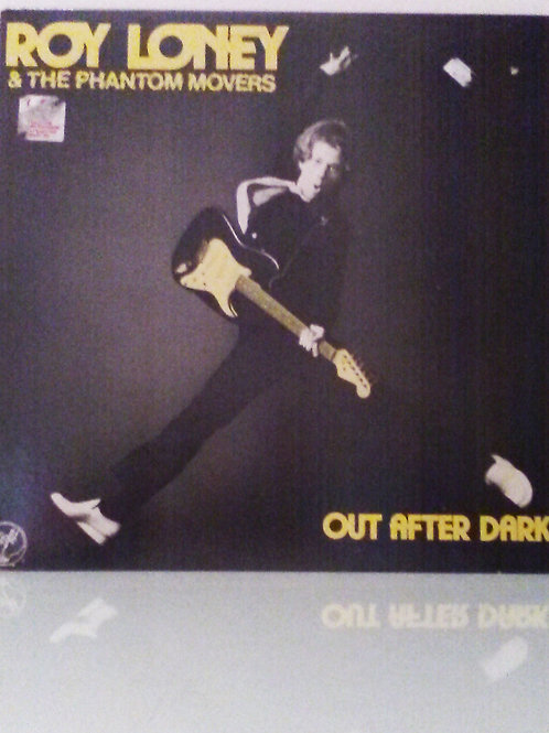 Roy Loney & The Phantom Movers: Out After Dark LP