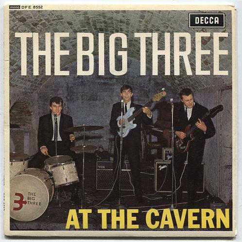 """Big Three: At The Cavern 7"""" EP"""