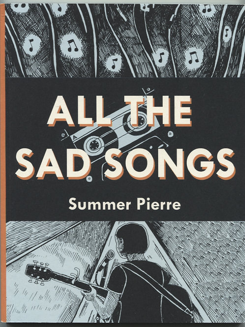 Summer Pierre's All the Sad Songs
