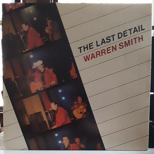 Warren Smith: The Last Detail LP