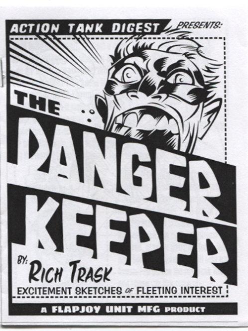 Rich Trask's Danger Keeper