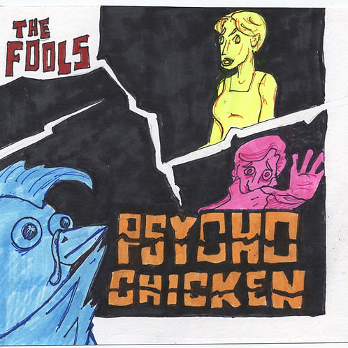 """The Fools: Psycho Chicken 7"""" Record with Original Art"""