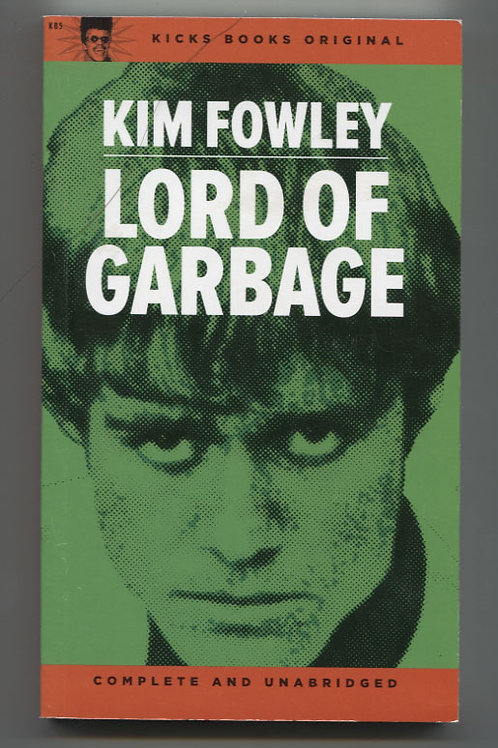 Kim Fowley: Lord of Garbage