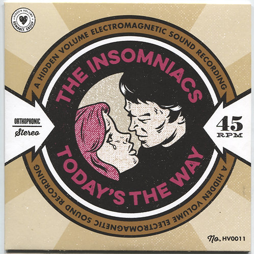 Insomniacs: Today's The Way 7""
