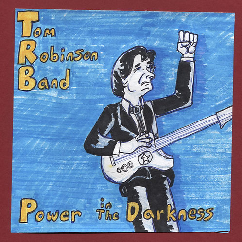 "Tom Robinson Band Power In the Darkness 7"" Record with Original Art"