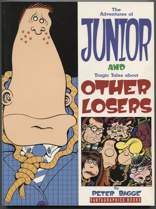 Peter Bagge's Junior and Tragic Tales of Other Losers